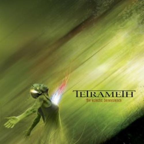 Tetrameth – The Eclectic Benevolence