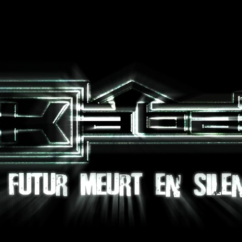 ★ Kabal - Le Futur Meurt en Silence [ReMiX] ★ (Prod. & Mix/Mast. 4†1)