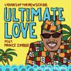 Liedersofthenewschool feat. Prince Zimboo - Ultimate Love (Raw)