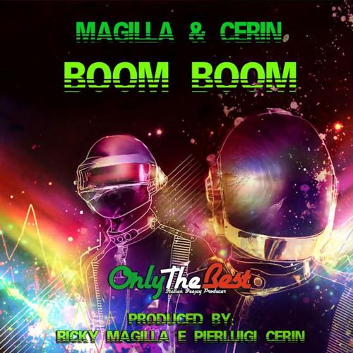 16# Magilla & Cerin - Boom Boom (Original Mix) [ Only the