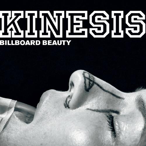 Kinesis - Billboard Beauty