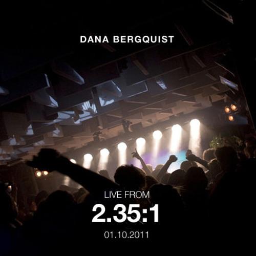 Dana Bergquist Live@2.35:1 30.09.2011