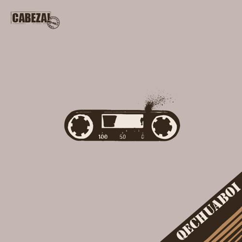 Cabeza! 045 - Qechuaboi - 2011