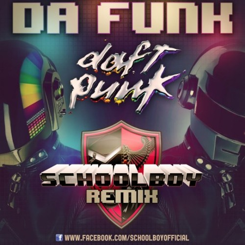 Daft Punk - Da Funk (Schoolboy Remix) FREE DOWNLOAD