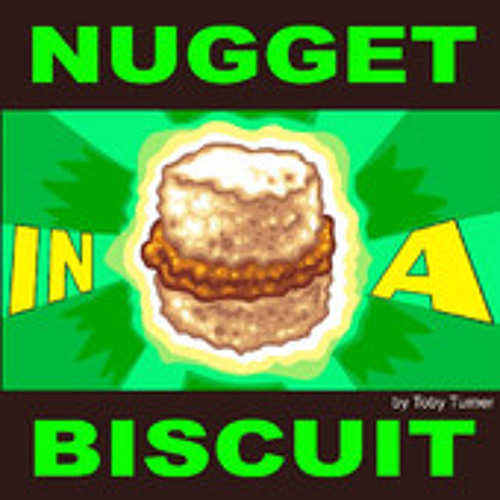 Nugget in a biscuit mp3