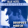 Chris Isaak - Blue Hotel (Dropout Marsh Rusty Remix)