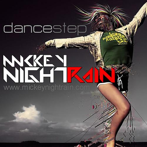 Mickey Nightrain - DanceStep (Dj Mix)