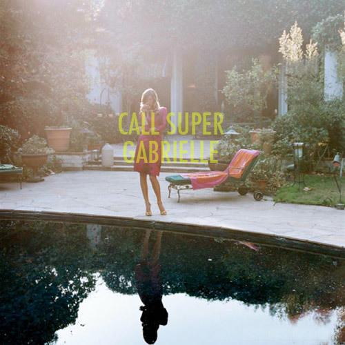 Call Super - Gabrielle