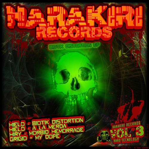 HIELO - BIOTIK DISTORTION (on Harakiri rec vol.3 biotik distortion EP)[no mastering version]