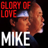 MIKE - GLORY OF LOVE (Peter Cetera cover -  from  Karate kid II)