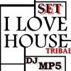 Set I Love House Tribal Extendend Mix Deejay MP5