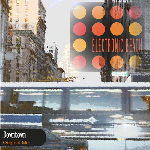 Downtown (Original Mix)
