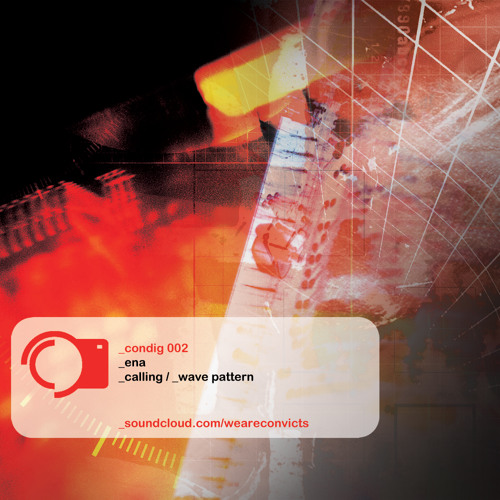 ENA - Calling - Convict Digital 002 - OUT NOW