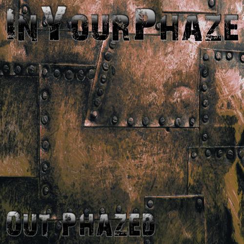 InYourPhaze - Between The Layerz