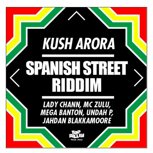 Kush Arora feat. Mega Banton - Shake Sitten (Spanish Street Riddim)
