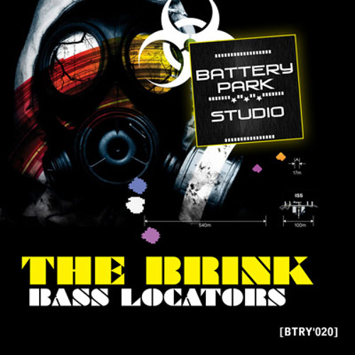 "[BTRY'020] THE BRINK (BASS JUNKIE & RADIOACTIVE MAN) - ""BASS LOCATORS"" (PREVIEW) [2011]"