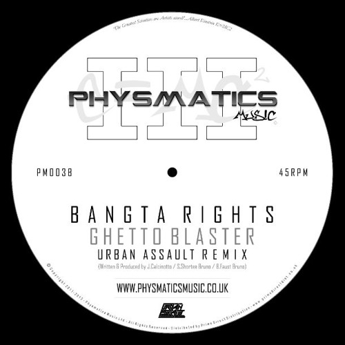 "Bangta Rights - Ghetto Blaster (Urban Assault Remix) PM003B - OUT NOW on 12"" Forthcoming on Digital"