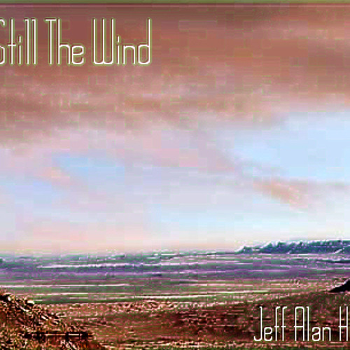 Still The Wind