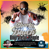 UNGRATEFUL PEOPLE BY CHARLY BLACK-GESTA MUSIC 2011