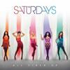 The Saturdays - All Fired Up (Cutmore Killa Club Mix)