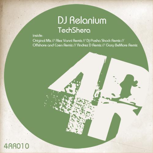 Dj Relanium - TechShera (Andrez D. Remix) [4Room Records] Out Now