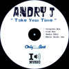 21# Andry J - Take Your Time (Original Mix) [ Only the Best Record international ]