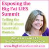 Big Fat Lies Summit launch call