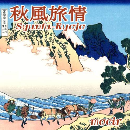 mocir - Syunfu Ryojo (Original ver)