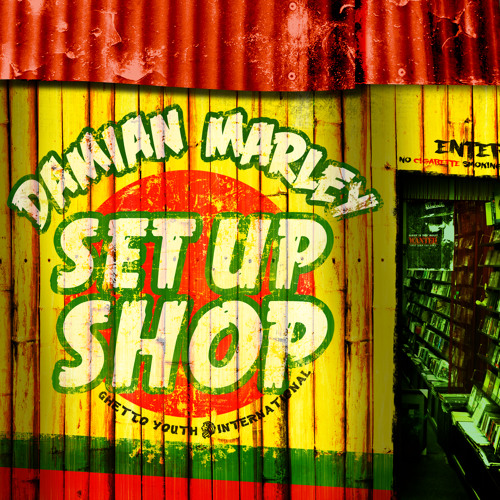 "Damian ""Jr Gong"" Marley - Set Up Shop"
