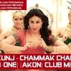 DJ Kunj - Chammak Challo [R-One] (Akon) Club mix