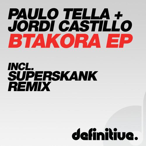 Paulo Tella & Jordi Castillo - Btakora (original mix) preview