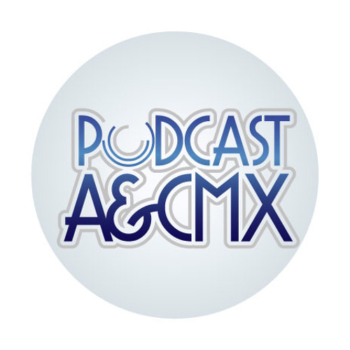 Podcast A&CMX No. 60