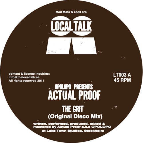 Opolopo Presents ACTUAL PROOF - The Grit (Original Disco Mix) (LT003, Side a) (Snippet)