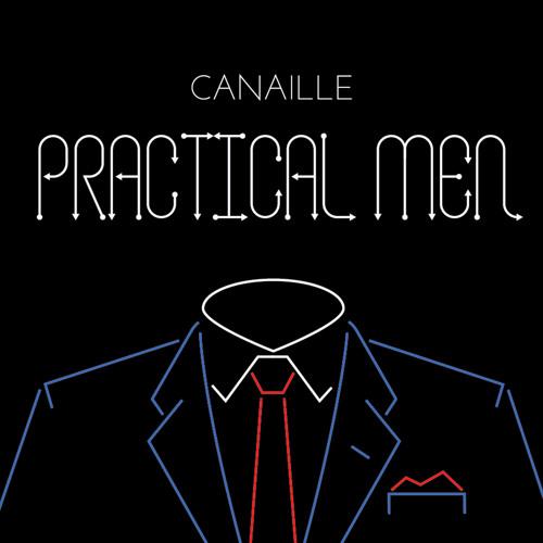 Canaille - Practical Men