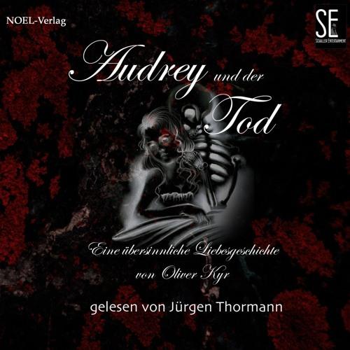 """""""Audrey und der Tod"""" by Oliver Kyr ein Hörbuch von Schaller Entertainment Teaser 5 min 1-2"""