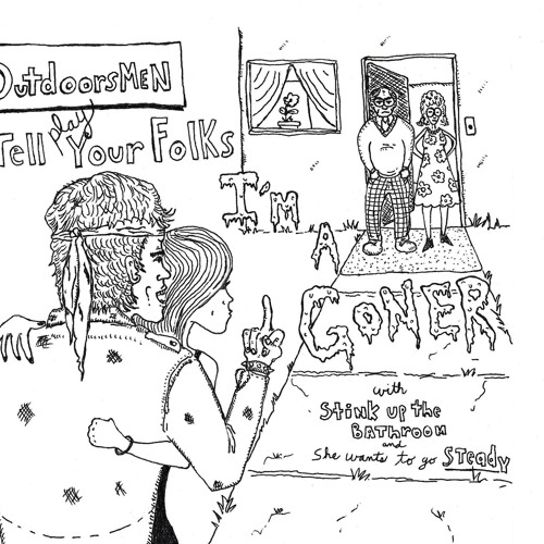 The Outdoorsmen - (Tell Your Folks) I'm a Goner