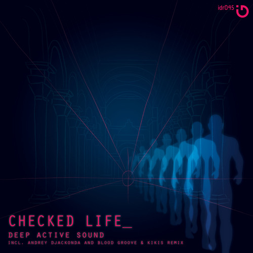 Deep Active Sound - Checked Life