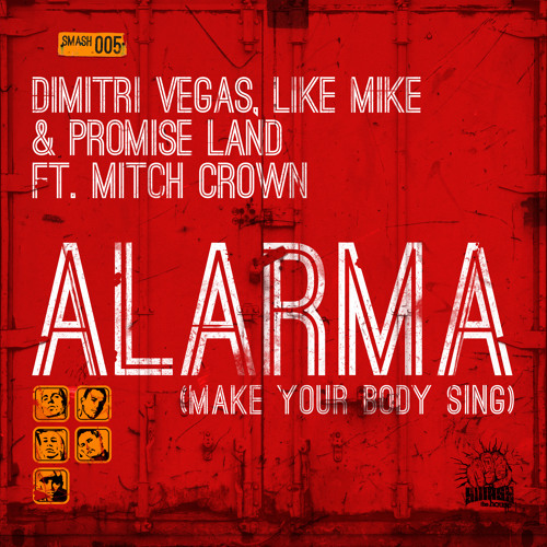 Dimitri Vegas,Like Mike & Promise Land - Alarma *Tiesto Exclusive* [Smash the House/Spinnin]