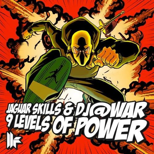 Jaguar Skills & DJ@WAR - 9 Levels Of Power (Unknown Error's Bass Assault Remix) - Toolroom Records