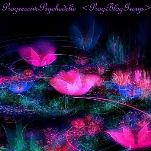 ProgressivePsychedelic >ProgBlogGroup<