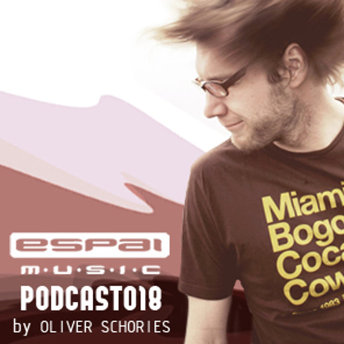 Oliver Schories - Podcast for Espai Music (October 2011)