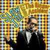 Slow Joe & The Ginger Accident - One more Time