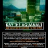 Kay the Aquanaut - The Big City (produced by Zoen)