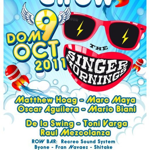 Oscar Aguilera live @ elRow - The Singer Mornings IV (Openning Set 07:00 to 08:00) 09/10/ 2011.mp3