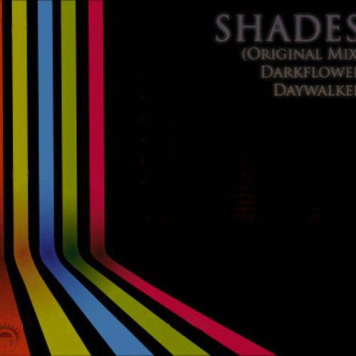Shades (Original Mix) Daywalker & Darkflower