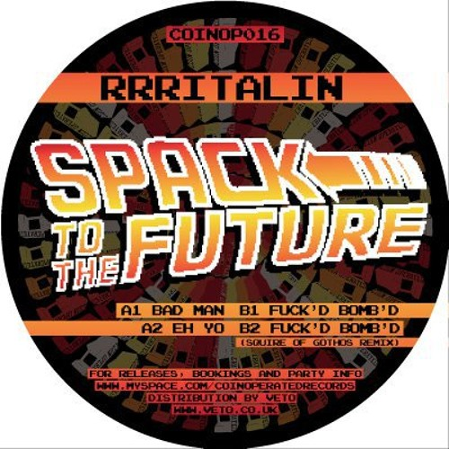 RRRitalin - Spack to the Future EP (Coin Operated Records)