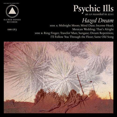 Psychic Ills- Midnight Moon