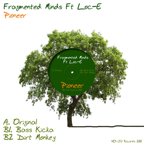 Fragmented minds Ft Mc Loc-E ' Pioneer ' [Bass Kicka Remix]