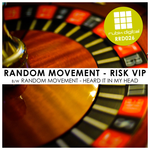 Random Movement - Heard It In My Head - OUT NOW!!