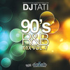 DJ TATI 90S R&B MIX mp3